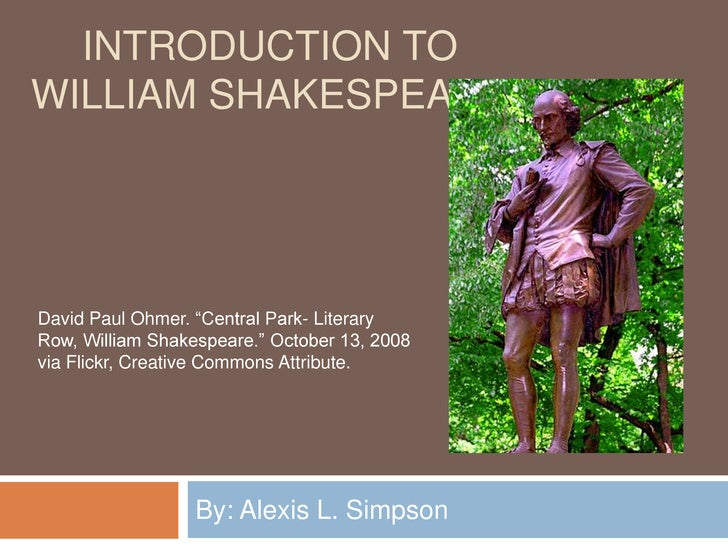"""Introduction to williamshakespeare<br />By: Alexis L. Simpson<br />David Paul Ohmer. """"Central Park- Literary Row, William ..."""