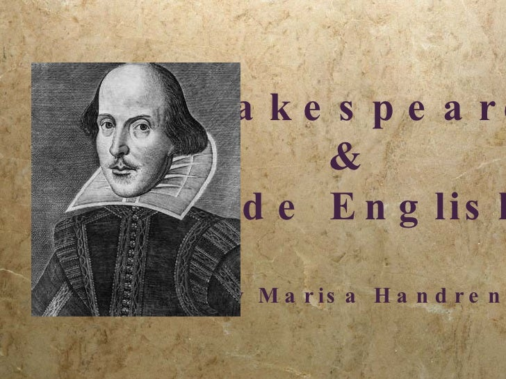 Shakespeare  &  Olde English By Marisa Handren