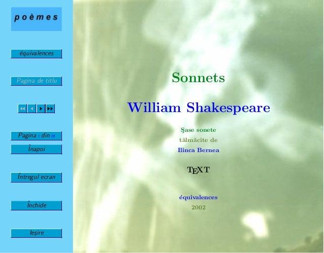 ´equivalences Pagina de titlu Pagina 1 din 26 ˆInapoi ˆIntregul ecran ˆInchide Ie¸sire Sonnets William Shakespeare S¸ase s...