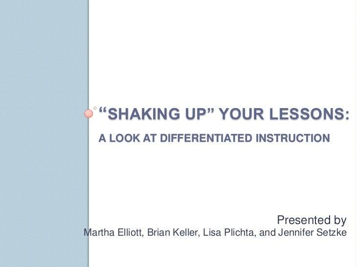 Shaking up your lessons  keller & setzke
