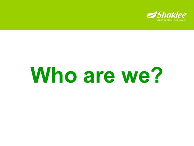 Shaklee  Overview  Part  One