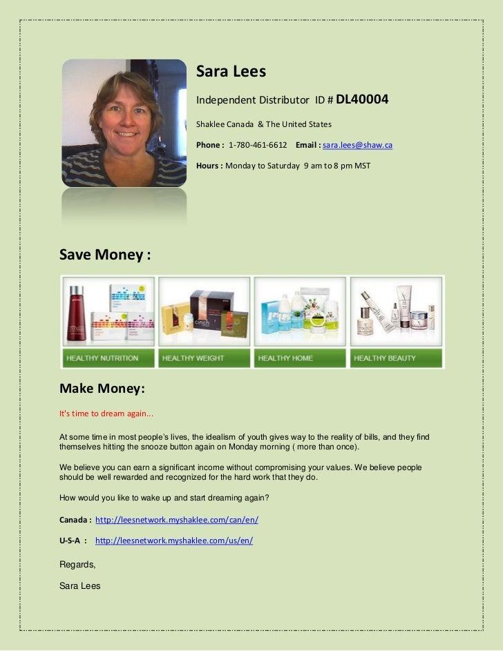 Sara Lees                                       Independent Distributor ID # DL40004                                      ...