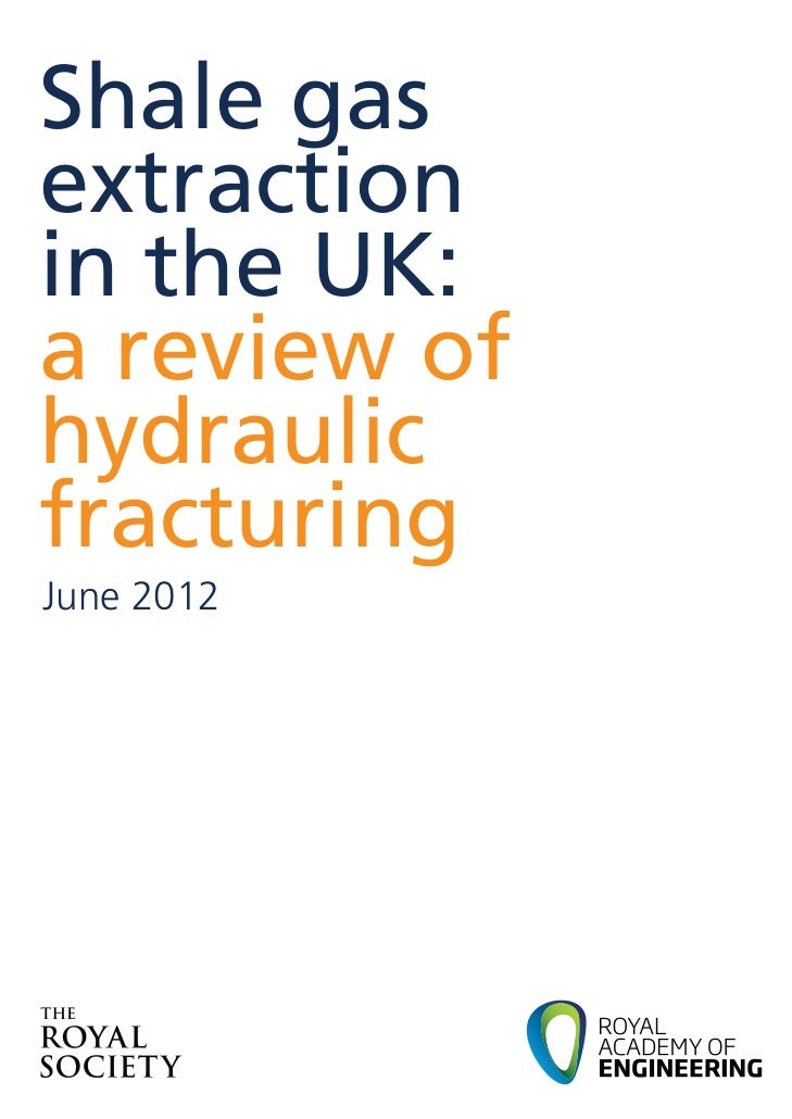 Shale gasextractionin the UK:a review ofhydraulicfracturingJune 2012
