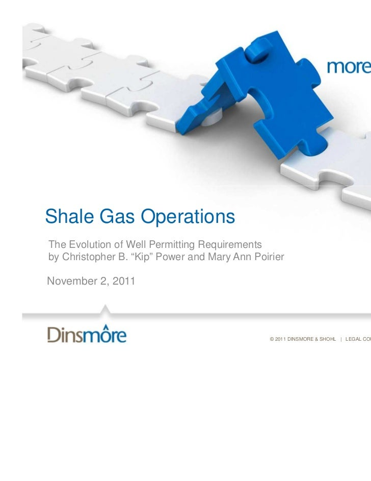 Shale Gas Operations: The Evolution of Well Permitting Requirements