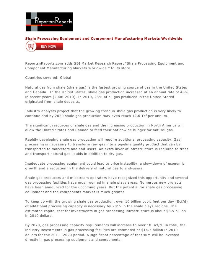 ReportsnReports – Shale Processing Equipment and Component Manufacturing Markets Worldwide