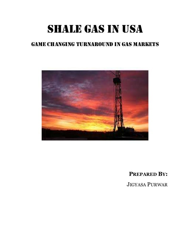 Shale Gas - Game Changing Turnaround in Gas Markets