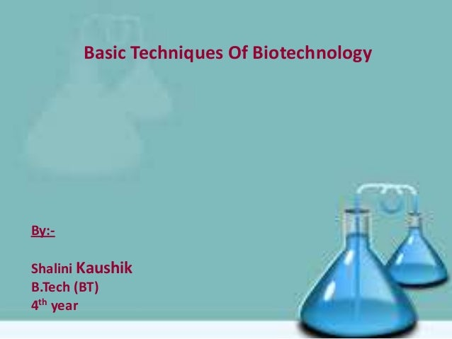 basic techniques of biotechnology
