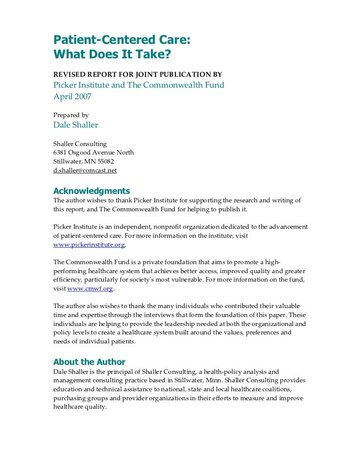 Patient-Centered Care:What Does It Take? REVISED REPORT FOR JOINT PUBLICATION BY Picker Institute and The Commonwealth Fun...
