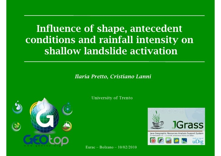 Influence of shape, antecedent conditions and rainfall intensity on     shallow landslide activation            Ilaria Pre...