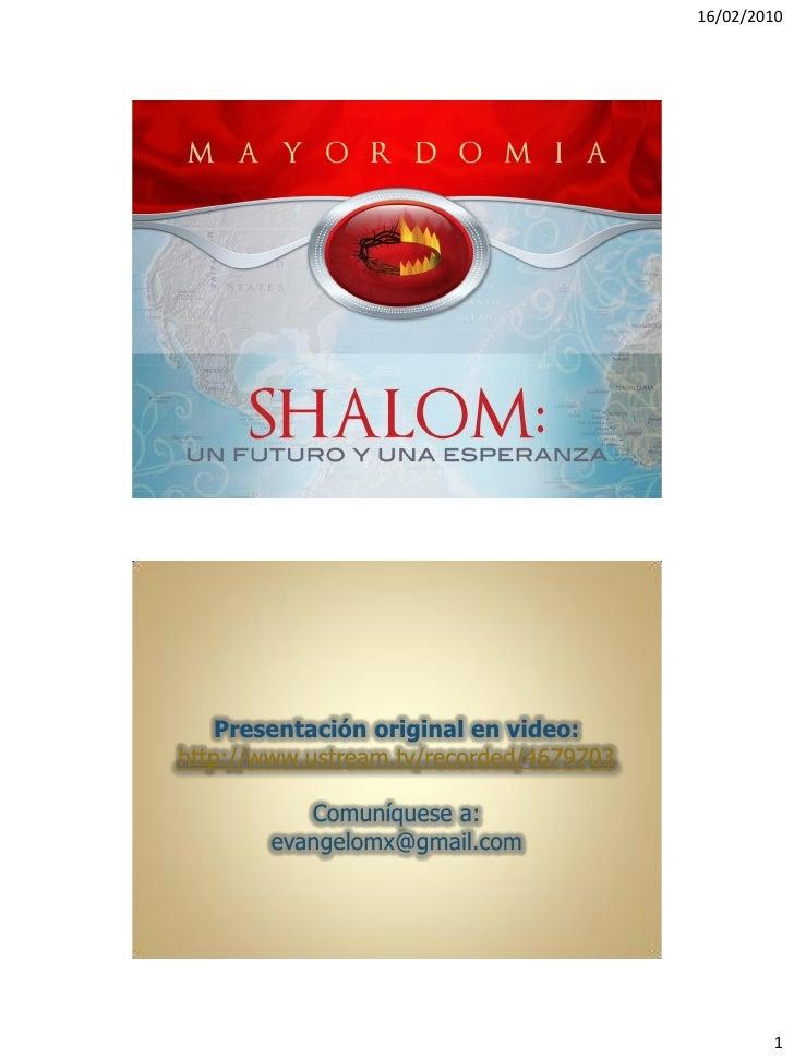 16/02/2010         Presentación original en video: http://www.ustream.tv/recorded/4679703             Comuníquese a:      ...