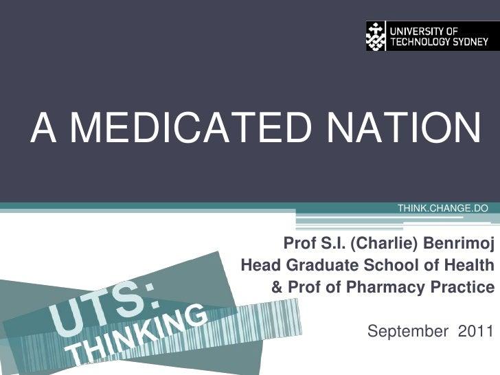 UTSpeaks: A medicated nation (Part 1: Prof Shalom Benrimoj)