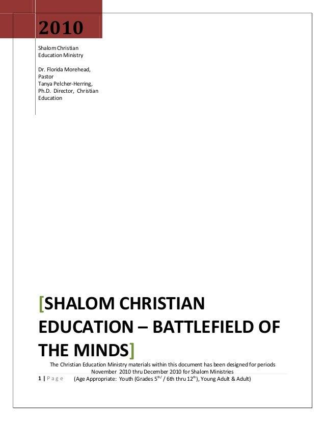 1   P a g e 2010 Shalom Christian Education Ministry Dr. Florida Morehead, Pastor Tanya Pelcher-Herring, Ph.D. Director, C...