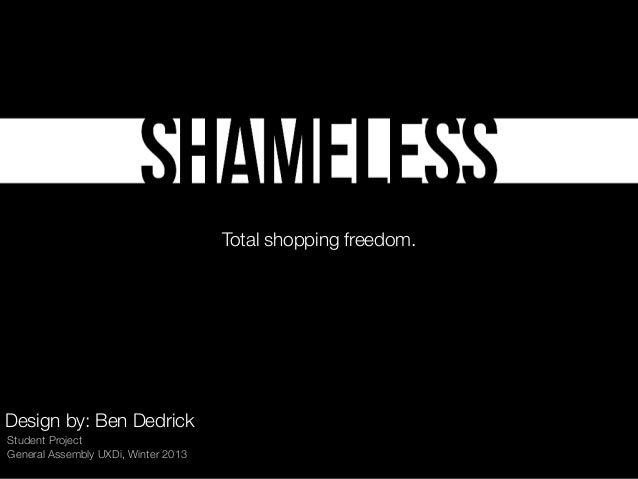 Total shopping freedom.  Design by: Ben Dedrick Student Project General Assembly UXDi, Winter 2013