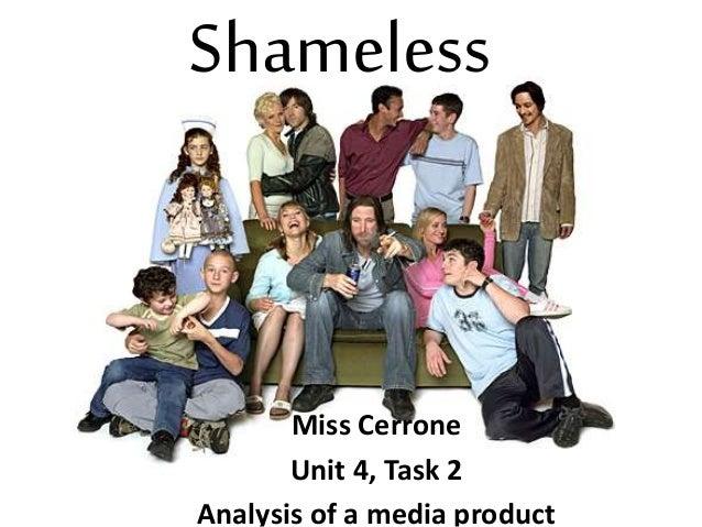 Shameless Miss Cerrone Unit 4, Task 2 Analysis of a media product