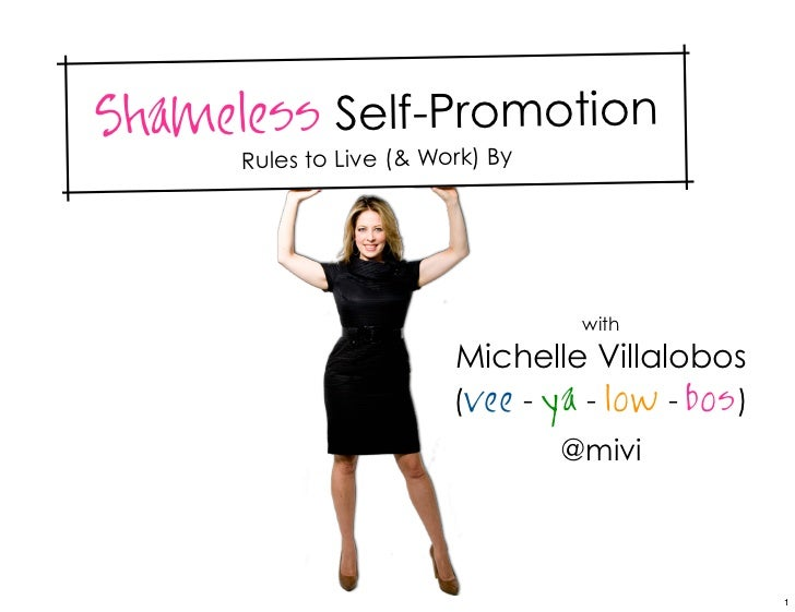 Shameless Self-Promotion      Rules to Live (& Work) By                                   with                         Mic...
