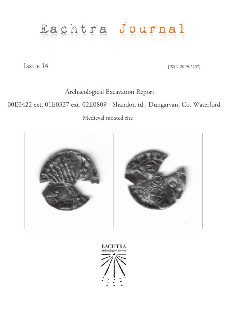 Eachtra Journal     Issue 14                                         [ISSN 2009-2237]                   Archaeological Exc...