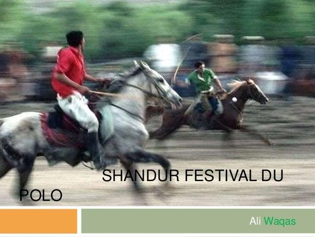 SHANDUR FESTIVAL DU POLO Ali Waqas