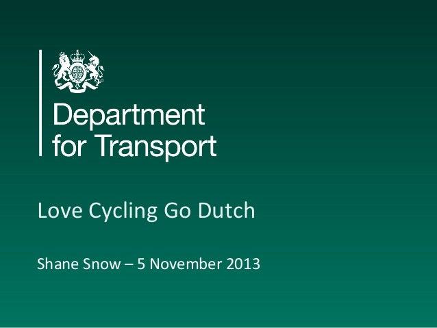 Love Cycling Go Dutch Shane Snow – 5 November 2013