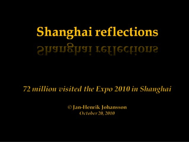 The World Expo 2010 in Shanghai      was intended to show     the future urban world     to the people of China.