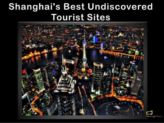 Shanghai's Best Hidden Tourist Sites