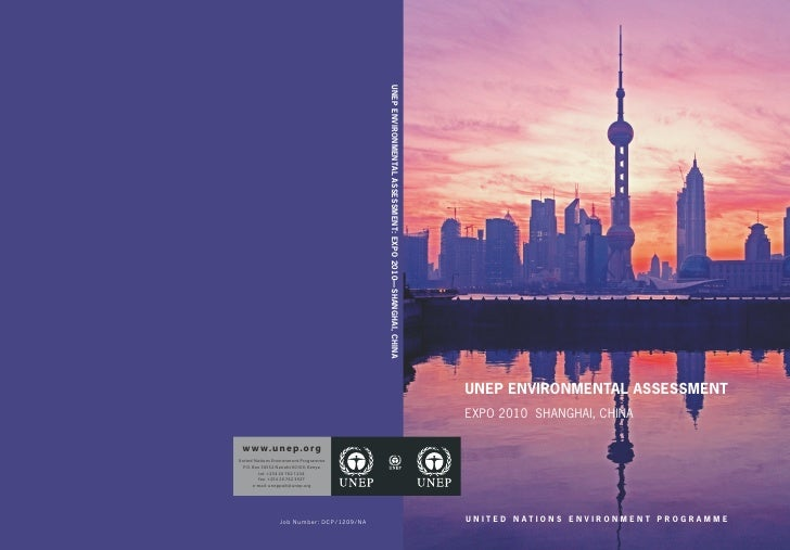 UNEP ENVIRONMENTAL ASSESSMENT: EXPO 2010—SHANGHAI, CHINA   UNEP ENVIRONMENTAL ASSESSMENT                                  ...