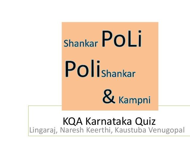 KQA Karnataka QuizLingaraj, Naresh Keerthi, Kaustuba Venugopal