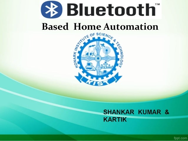 Bluetooth based home automation for Home automation basics