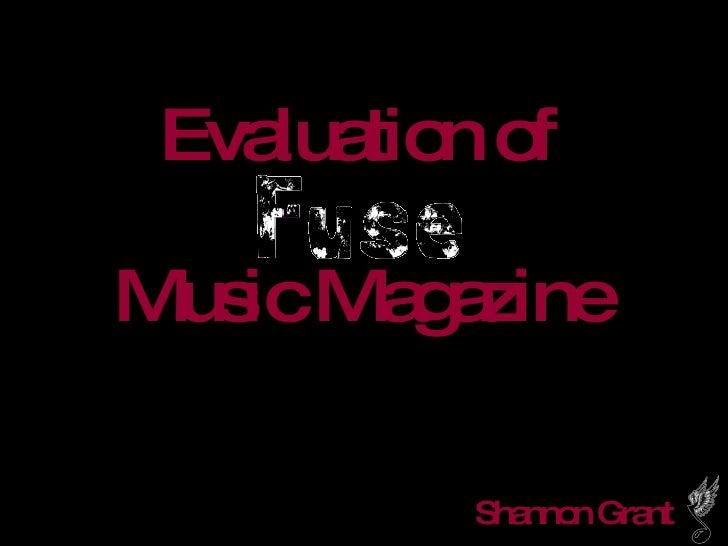 Evaluation of Music Magazine Shannon Grant
