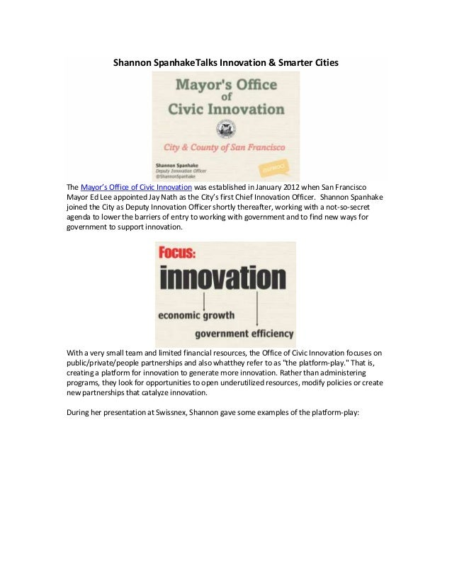 Shannon SpanhakeTalks Innovation & Smarter CitiesThe Mayor's Office of Civic Innovation was established in January 2012 wh...