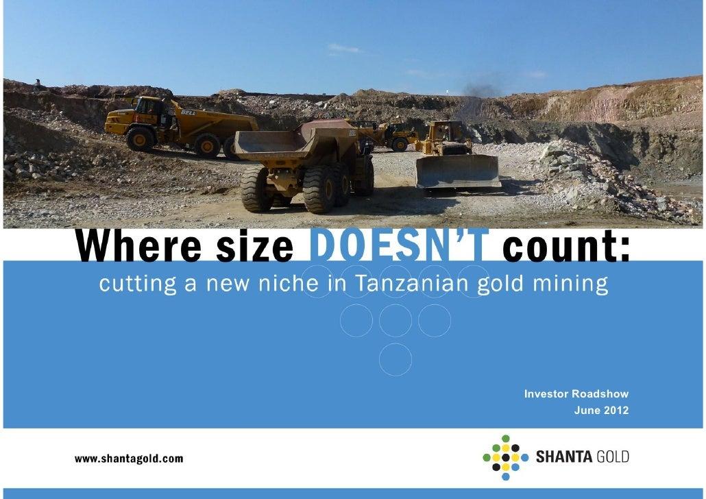 Shanta Gold Investor Presentation
