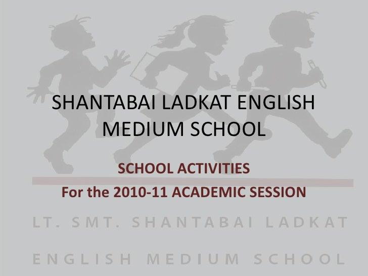 Shantabai ladkat english medium school yearly activities