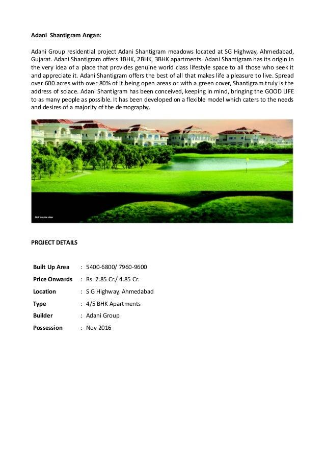 Adani Shantigram Angan: Adani Group residential project Adani Shantigram meadows located at SG Highway, Ahmedabad, Gujarat...