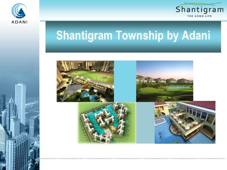 Shantigram Township by Adani