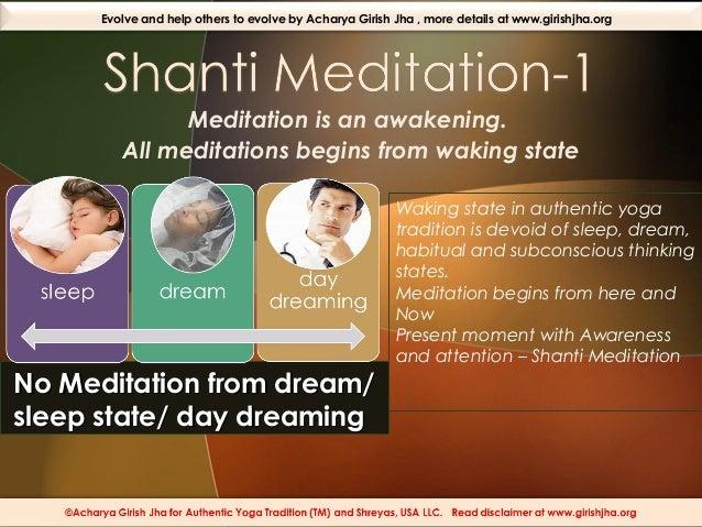 Shanti meditation  meditation begins from waking state