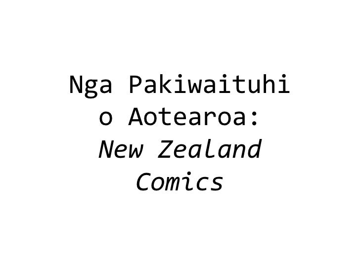 Nga Pakiwaituhi o Aotearoa: New Zealand Comics