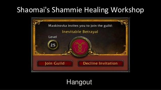 Shaomai's Shammie Healing Workshop Hangout