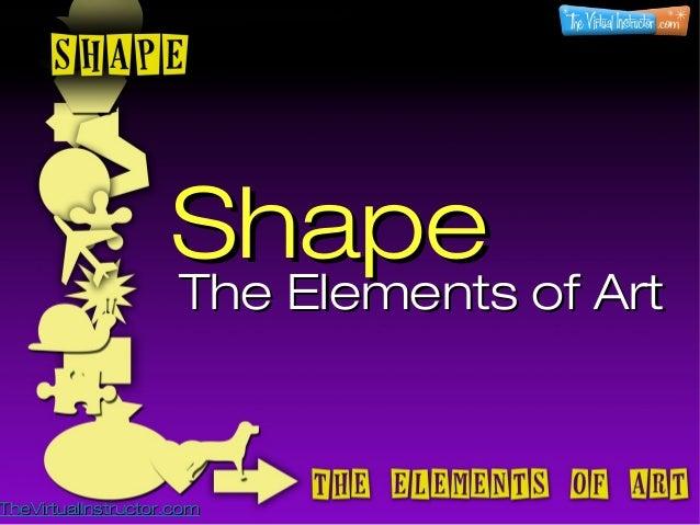Shape - The Elements of Art