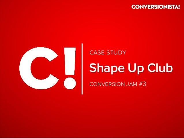   #3 Shape Up Club  