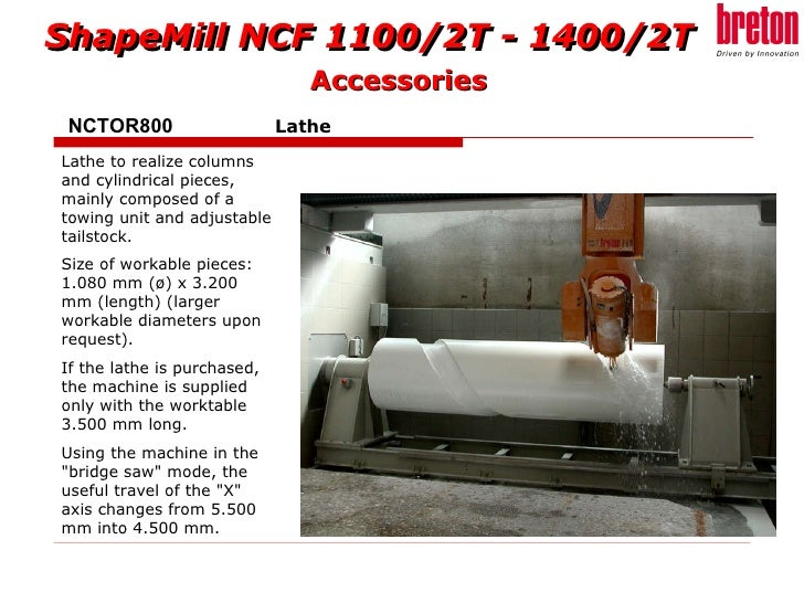 NCTOR800   Lathe   Accessories Lathe to realize columns and cylindrical pieces, mainly composed of a towing unit and adjus...