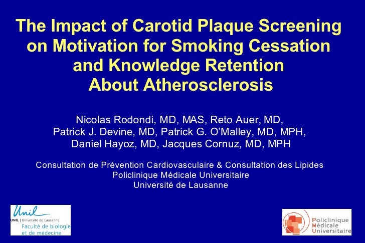 The Impact of Carotid Plaque Screening  on Motivation for Smoking Cessation  and Knowledge Retention  About Atherosclerosi...