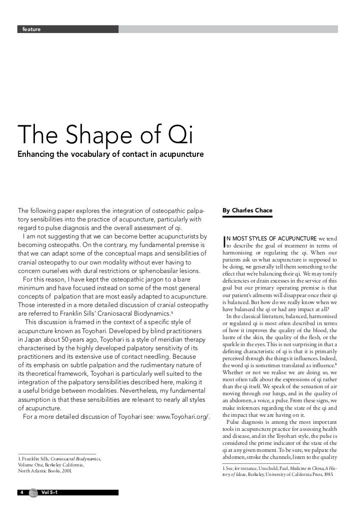 featureThe Shape of QiEnhancing the vocabulary of contact in acupunctureThe following paper explores the integration of os...