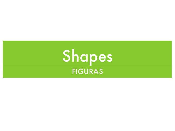 Shapes FIGURAS