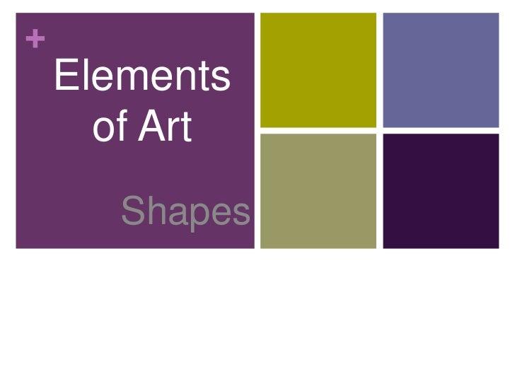 Elements of Art - Shapes