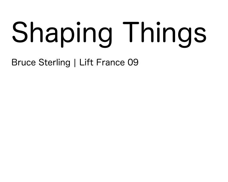 Shaping Things