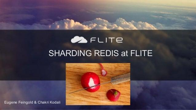 Sharding Redis at Flite