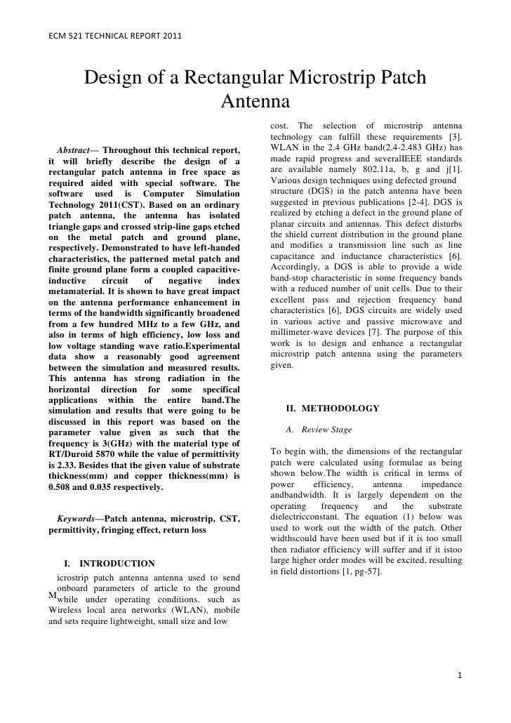 ECM 521 TECHNICAL REPORT 2011         Design of a Rectangular Microstrip Patch                         Antenna            ...