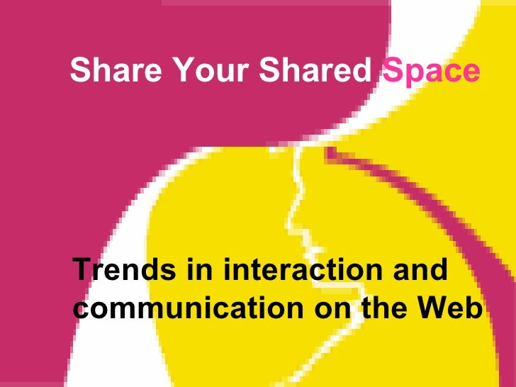 Share Your Shared Space