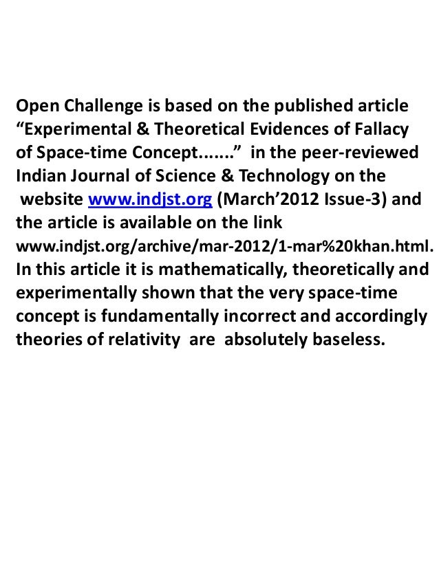 """Open Challenge is based on the published article""""Experimental & Theoretical Evidences of Fallacyof Space-time Concept........"""