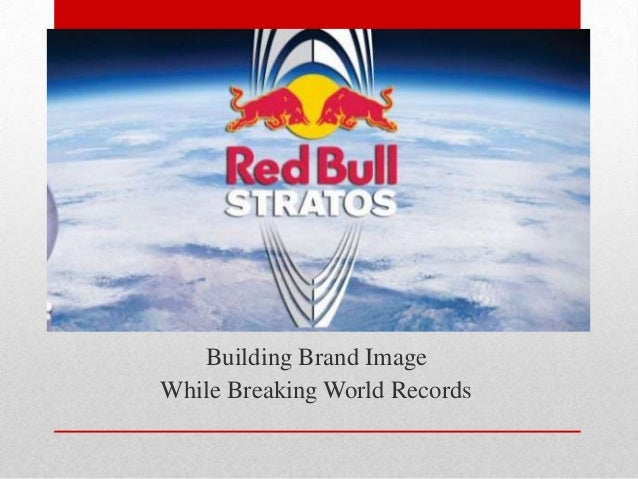Building Brand ImageWhile Breaking World Records