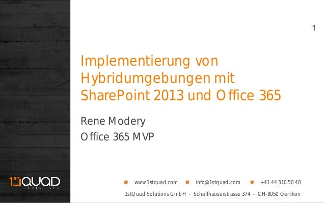 1stQuad Solutions GmbH - Schaffhauserstrasse 374 - CH-8050 Oerlikonwww.1stquad.com info@1stquad.com +41 44 310 50 40Implem...